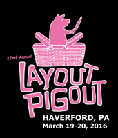 22nd Annual Layout Pigout 2016